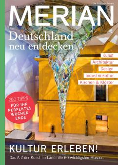 Merian Deutschland neu entdecken - Kultur