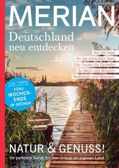 Merian Deutschland neu entdecken - Natur & Genuss