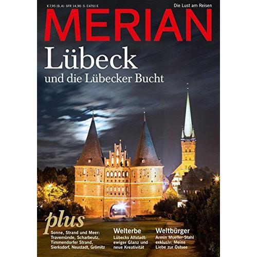 Merian Magazin Lübeck /Lübecker Bucht 05/2013 06/2013