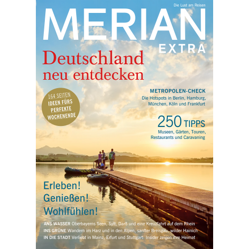 Merian Deutschland neu entdecken extra 07/2018